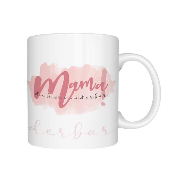 Tasse Mama Du bist wunderbar 1